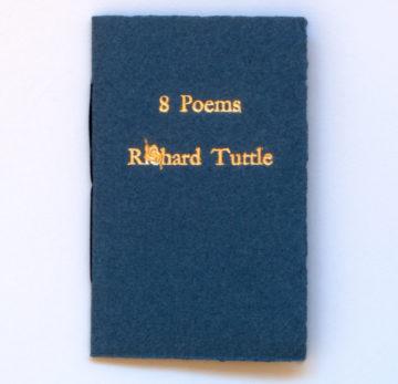 Richard Tuttle – 8 poems